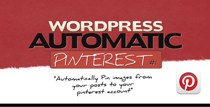 Wordpress Automatic Pinterest