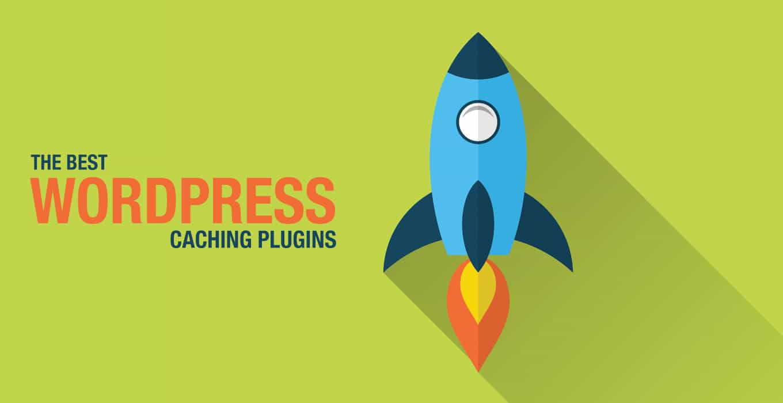 The Best WordPress Caching Plugins
