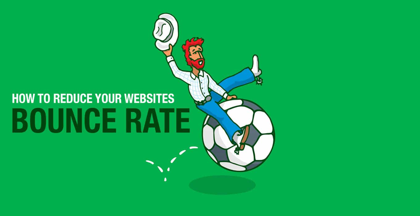 4 Effective Ways to Reduce Your WordPress Bounce Rate