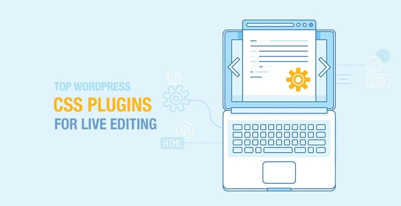 Top WordPress CSS Plugins for Live Editing