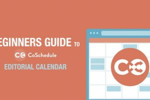 Beginners Guide to CoSchedule WordPress Editorial Calendar