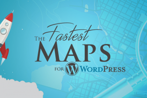 Fastest Google Maps for WordPress