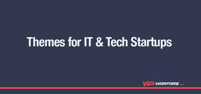 Top 20 WordPress Themes for IT & Tech Startups